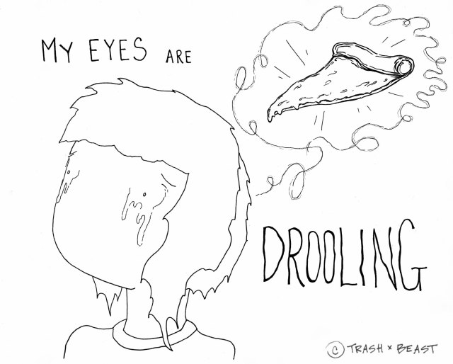 EyesAreDrooling2-WaterMarked